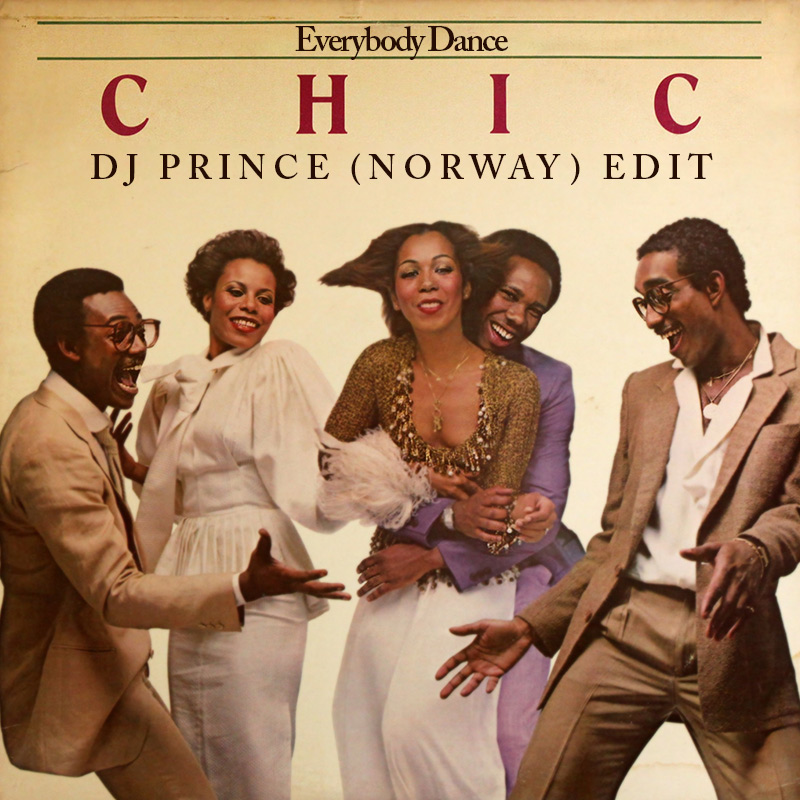 Chic - Everybody Dance (DJ Prince Remix)