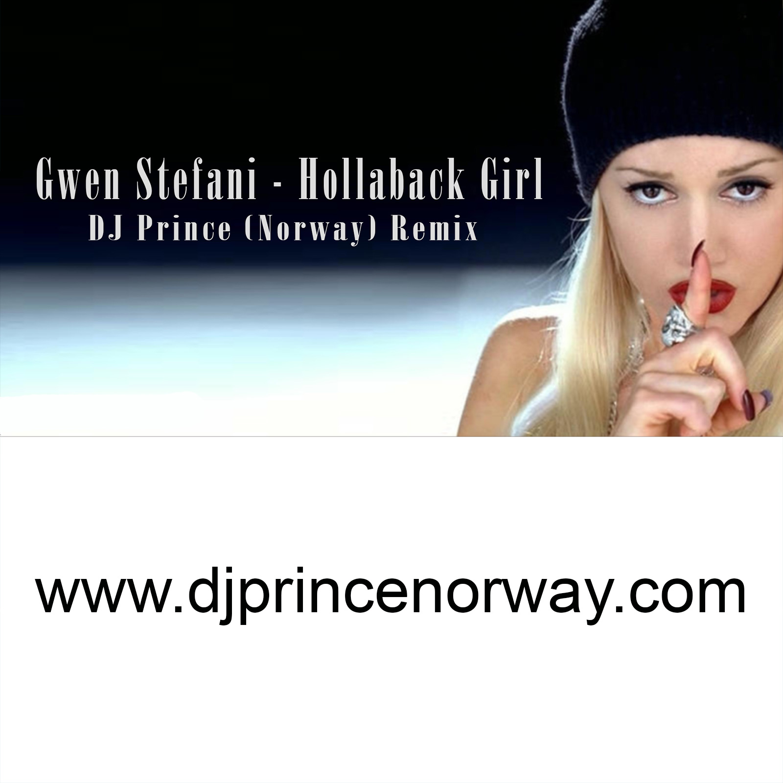 Gwen Stefani - Hollaback Girl (DJ Prince Norway Remix)