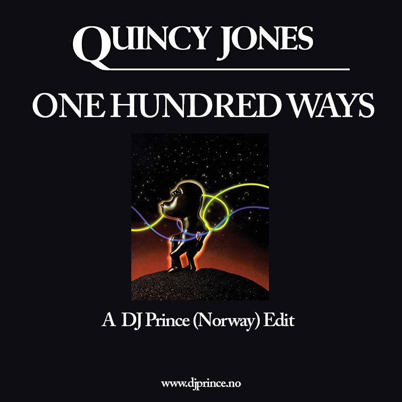 Quincy Jones - One Hundred Ways (DJ Prince Edit)